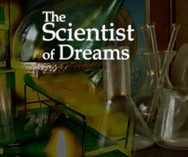 The Scientist of Dreams