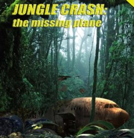 Jungle Crash: The missing Plane