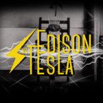 Edison VS Tesla