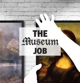 The Museum Job