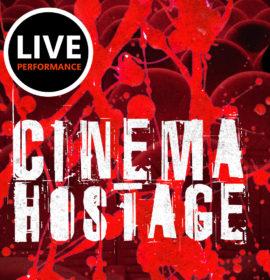 Cinema Hostage
