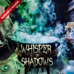 Whisper of Shadows