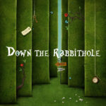 Down the Rabbithole