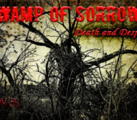Swamp of Sorrows: Death and Despair