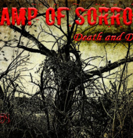 Swamp of Sorrows: Death and Despair