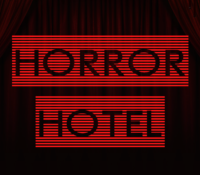 Horror Hotel : The Experiment