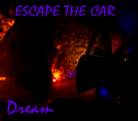 Escape the Car – Dream